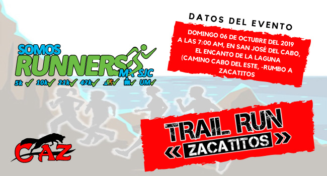 TRAIL RUN ZACATITOS